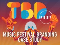 TBD Fest - Music Festival Branding Full Case Study