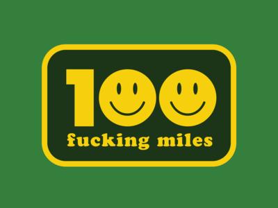 100 Fucking Miles Sticker 100 mile sticker sports design logo badge retro runner ultrarunner ultras trail runner trail running ultrarunning ultra 100 miler 100 miles smiley face sticker