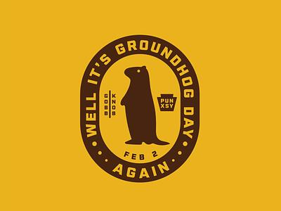 Well It's Groundhog Day Again gobblers knob pennsylvania woodchuck movie groundhog bill murray thick lines badge retro logo groundhog day