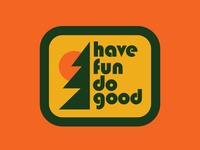 Have Fun Do Good