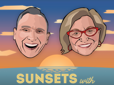"Digital Art for ""Sunsets with Dan & Cindi"" illustration podcast art cartoon illustration"