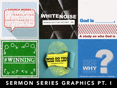 Various Sermon Series Graphics Pt. I graphicdesign church graphics sermon series