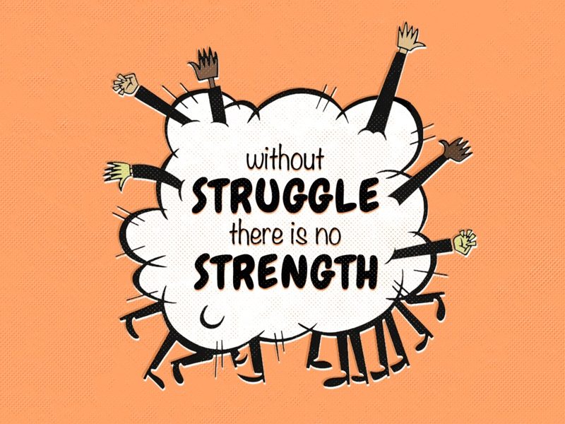 Without struggle, there is no strength typography protest illustration
