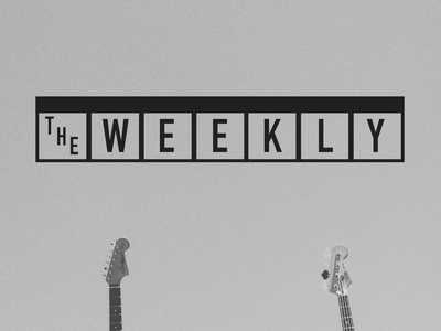 The Weekly  music week graphic weekly unsplash branding spotify playlist