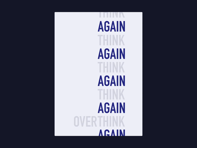 Experiment #4 - Think again typography minimal clean development website ui type animation motion design cssposter