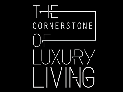 The Cornerstone of Luxury Living