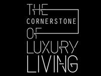 The Cornerstone of Luxury Living