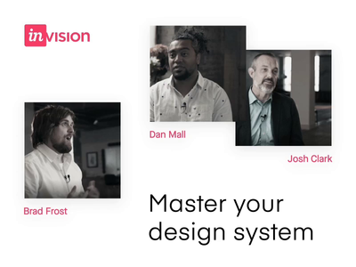 Design Systems: Mastering Design at Scale collaboration education free video series invision design systems