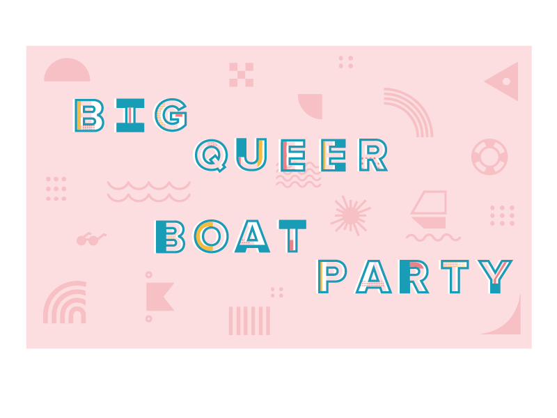 Big Queer Boat Party ahoy sailing pink party boat queer big
