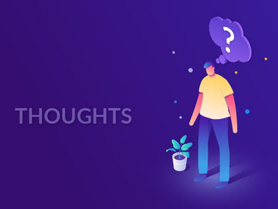 Thoughts! idea isometric human illustration man person character design orthographic view colorful perspective gradients