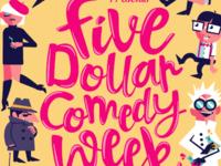 Five Dollar Comedy Week Festival Poster