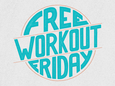 FREE WORKOUT FRIDAY!!!