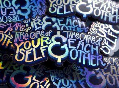 Take Care Stickers sticker design sticker holographic typography illustration