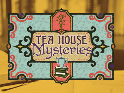Tea House Mysteries Title Card dusty teal mustard yellow vintage design vintage title card tea neutral art nouveau twitch branding design vector typography logo