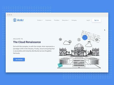 Ankr   Website Redesign visual identity web design product design decentralized distributed computing data center illustrations cloud renaissance startup blockchain crypto