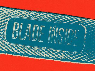 Pop Blade Inside