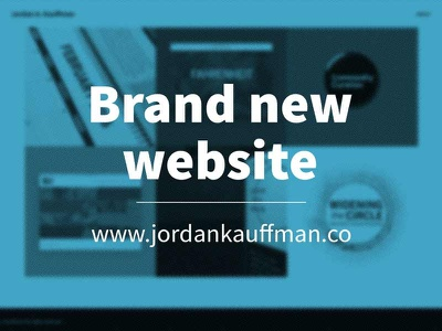 Brand New Portfolio Website jordan a. kauffman portfolio web design