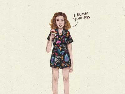 I dump your ass girl power girl illustration girl character illustration fanart stranger things eleven