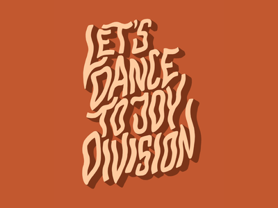 Let's Dance To Joy Division music indie music the wombats song lyrics digital art procreate lettering artist lettering handlettering typography type design hand drawn illustration design