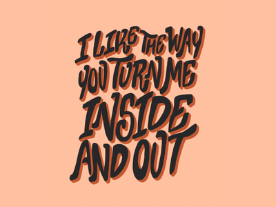 I Like The Way You Turn Me Inside And Out indie music music the wombats song lyrics digital art procreate lettering art lettering handlettering typography type design hand drawn illustration design