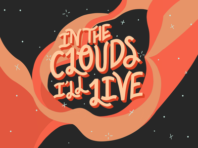 In The Clouds I'll Live black pink universe stars clouds galaxy space the wombats song lyrics music lettering art lettering digital art handlettering typography procreate hand drawn illustration design type design