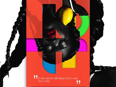 find a way ptoudafricanart 2021 trend poster art creativity trend colourful creative design art creative design poster blackskin 2021trend poster a day african woman african art black lives matter poster design africa