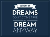 Dream Anyway
