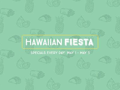Laaus Hawaiian Fiesta hawaii coconut pienapple taco burrito