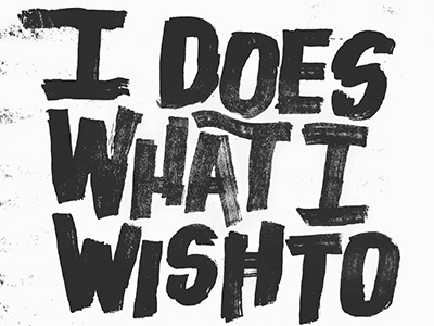 I Does What I Wish To song lyric poster hand lettering hand type type messy typography lettering music lyrics g eazy