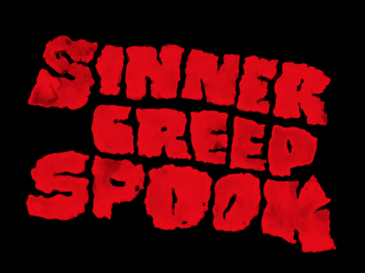 Sinner Creep Spook horror creepy spooky gritty art illustration type typography lettering halloween