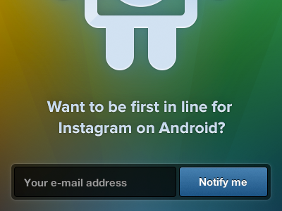 Instagram on Android — Coming Soon! instagram colors android form proximanova