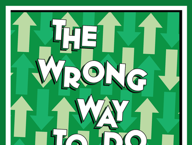 The Wrong Way To Do Things