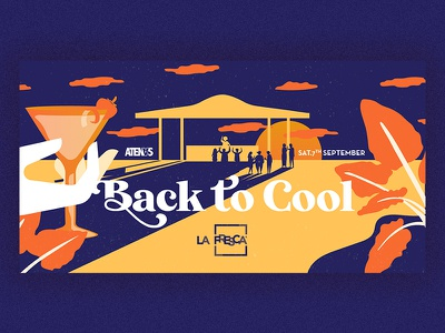 La Fresca Back to Cool dj drinks sunset cool party flyer fiesta la fresca party madrid illustration