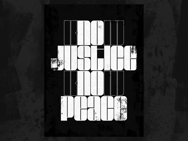 No Justice, No Peace equal rights peace justice police brutality 2020 bold block letters grand rapids typography protest no justice no peace black lives matter