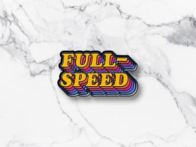 Full Speed Pin fun italic multicolor gradient rainbow racing cooper black typography neon colors 80s 70s retro enamel pin pin badge logo design logo graphic design grand rapids derek mohr