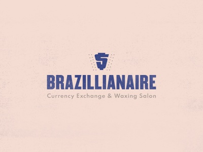 Brazillionaire | Currency Exchange & Waxing Salon adult pubic cash salon waxing billionaire millionaire money derek mohr typography logo design branding graphic design pun bobs burgers colorful cartoon lettering simple minimal