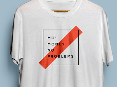 Mo' Money No Problems grand rapids t-shirt design t-shirt derek mohr modern funny software screenprint business accounting trendy pun