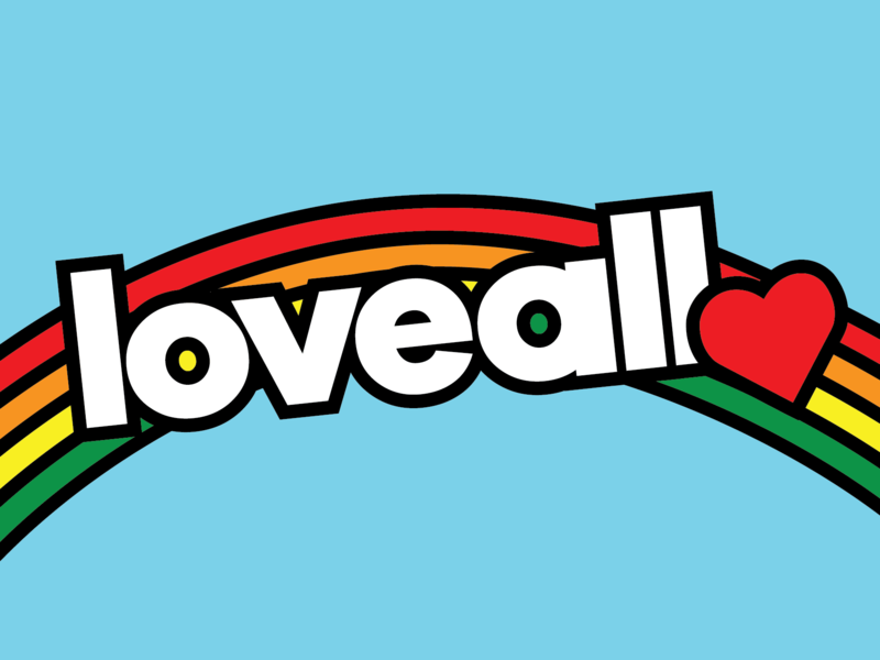 LOVE ALL love love for all equality gay pride lgbtq lgbt