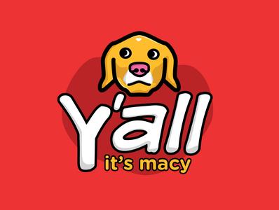y'all it's macy