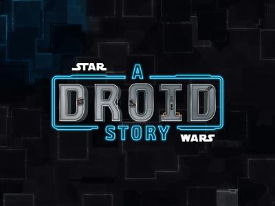Star Wars | Disney+ Logotype: A Droid Story collection series space galaxy c3po r2d2 droids star wars disney television cartoon type design typography illustration branding brand design vector matthew doyle logo