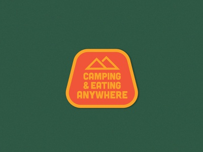 Camping & Eating Anywhere Badge sticker camping logo mountains adventure outdoor badge eating camping