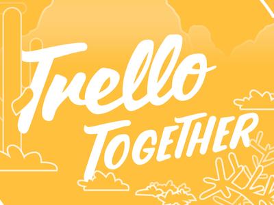 Trello Together vector trello typography illustrator illustration