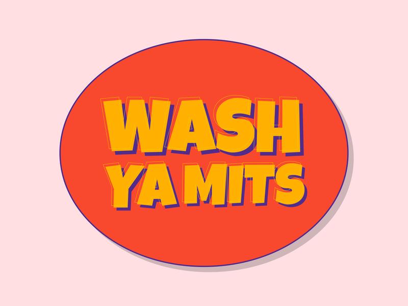 WASH YA MITS
