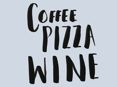 Favorite Things first shot hand lettering wine pizza coffee minimal