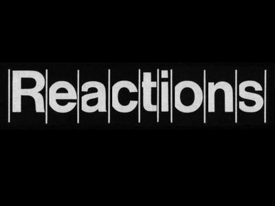 Reactions type:face=helvetica grayscale letterpress typography