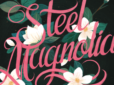 Baltimore Magazine - Steel Magnolia lettering magnolias