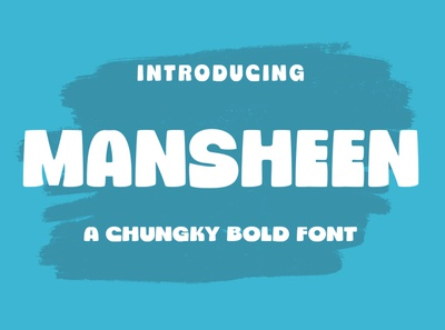 Mansheen/Chungky Font stylish cursive quotes branding sans elegant modern display chongky playful wedding bold card headline poster handmade design