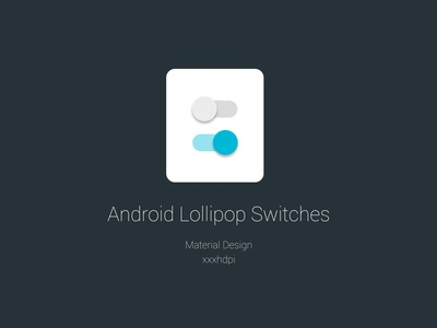 Lollipop Switches resources android lollipop switch selector vector psd material design
