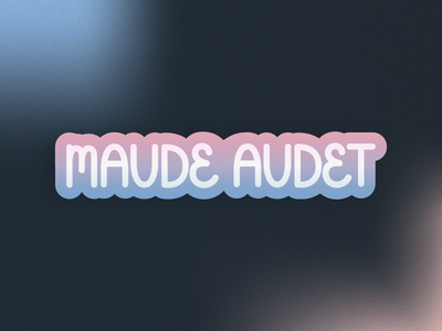 Maude Audet Patch patch design patches patch gradient hand lettering handlettering lettering