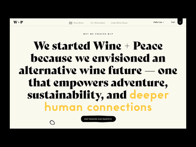 Wine + Peace™ ·  Manifesto and Footer Homepage homepage shop ecommerce wine playful manifesto newsletter footer interactive interaction hover design vector illustration typography webdesign branding art direction interface
